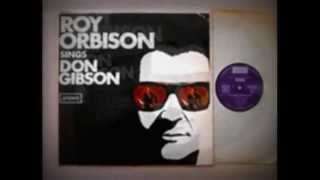Roy Orbison - Big Hearted Me