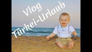 VLOG - Türkei Side Familienurlaub I Larglinda Fazlija