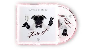"Katusha Svoboda - ""Do It!"" (Original Mix) is Out Now on 130+ Digital Stores Worldwide!"