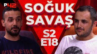 GÜLERSEN, KAYBEDERSİN! | Soğuk Savaş S2E18 w/ Berkay & Bora Mizah Team
