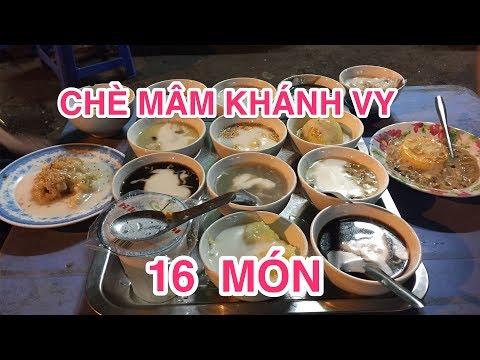 Thách thức ăn Chè Mâm Khánh Vy 16 Món - Sư Vạn Hạnh | Vietnamese Street Food