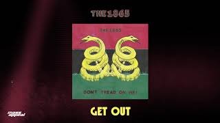 The 1865 - Get Out [HQ Audio]
