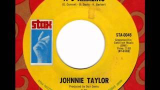 JOHNNIE TAYLOR  It's amazing