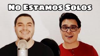 Luisda y Raúl - No Estamos Solos (Cover de Eros Ramazzotti y Ricky Martin)