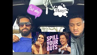 Spill Your Guts: Harry Styles & Kendall Jenner | Reaction