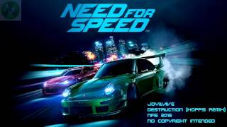 Joywave - Destruction (KOPPS Remix) NFS 2015 (OST)