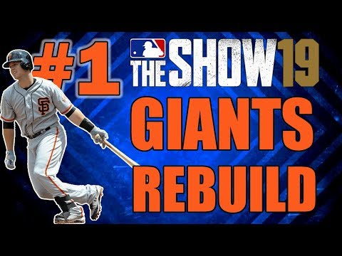 SAN FRANCISCO GIANTS REALISTIC REBUILD EPISODE 1   MLB 19 THE SHOW FRANCHISE MODE