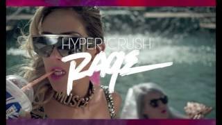 Hyper Crush - Rage ( Linx Remix ) Melbourne Bounce