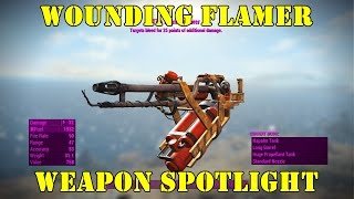 Fallout 4: Weapon Spotlight: Wounding Flamer