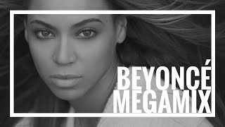 Beyoncé Megamix - 10 Years of Beyoncé - The Evolution of Queen B 2.0