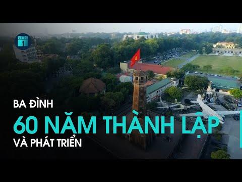 Kỷ niệm 60 năm thành lập quận Ba Đình (31/5/1961-31/5/2021)
