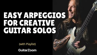 Easy Arpeggios For Creative Guitar Solos | Creative Soloing Workshop