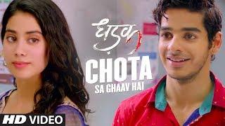 Chota Sa Ghaav Hai   Dhadak   Janhvi Kapoor   Ishaan Khatter   In Cinemas Now