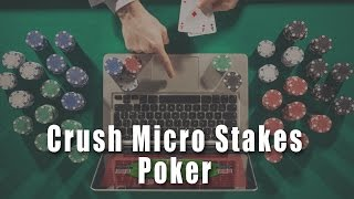Extracting Value with the Best Hand | Crush Micro Stakes Online Poker Course