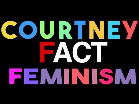 Courtney Fact / Feminism