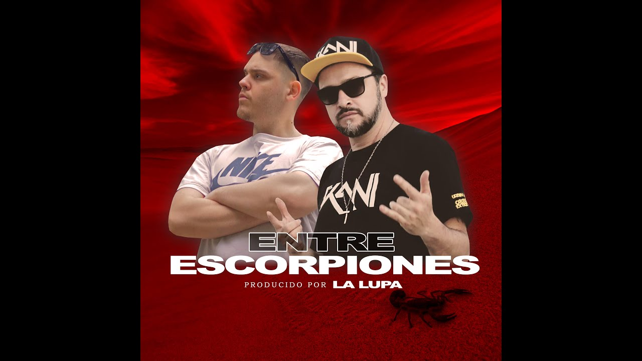 El Kani - Entre Escorpiones (Official Video Lyrics) ft. Dougy Stayla prod La Lupa / Cuarto Oscuro