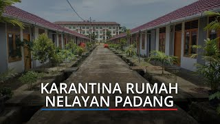Lokasi Karantina Rumah Nelayan Padang Mulai Dinonaktifkan, Dinkes: Tren Covid-19 Menurun