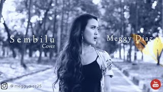Sembilu - Ella (Cover by Meggy Diaz)