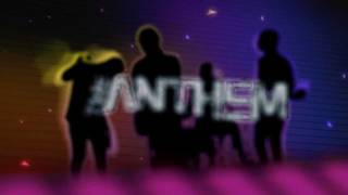 The Anthem - High Five TRAILER