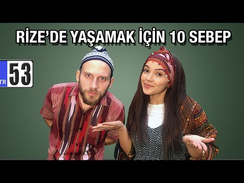 RİZE'DE YAŞAMAK İÇİN 10 SEBEP