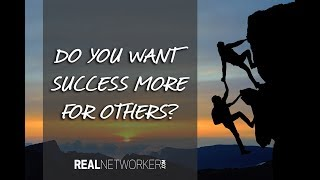 Do You Want It More For Others?