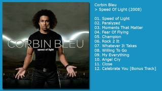 Corbin Bleu - Speed Of Light - 10 Angel Cry