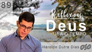 DEUS USA O TEMPO - HAROLDO DUTRA DIAS