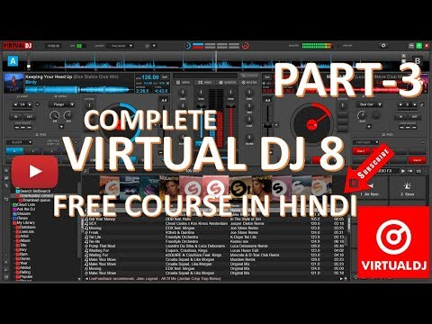 Virtual Dj 8 Free Course In Hindi Part 3 Players And Effects