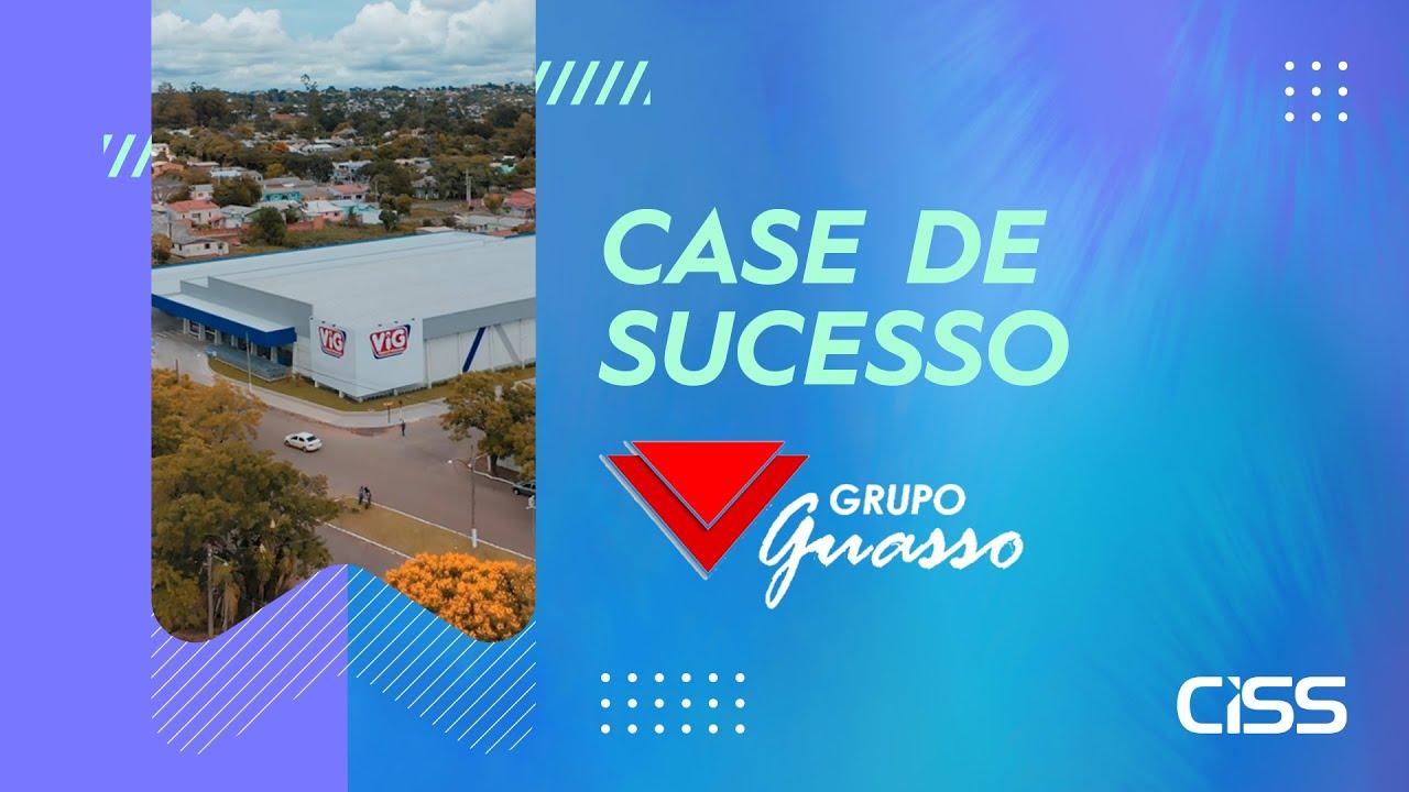 Case de succeso CISS - Guasso Supermercados e VIG supermercados