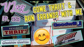 COME THRIFT & RUN ERRANDS WITH ME | VLOG EP. 353