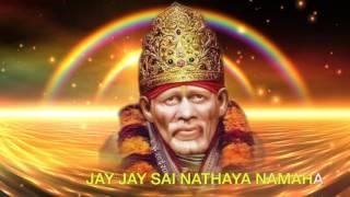 Sai Baba Mantra  OM Sainathaya Namah Jai Jai Sai