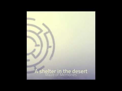 A Shelter In The Desert - Requiem For a Love
