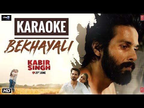 Bekhayali (Kabir Singh) - Karaoke With Lyrics    Latest Bollywood Karaoke Songs