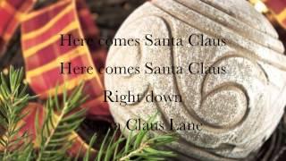 Here Comes Santa Claus Lyrics Gene Autry