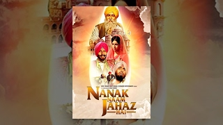 Nanak Naam Jahaz Hain Full Punjabi movie | New Punjabi Movie 2017 |  | HD Movie | Shemaroo Punjabi
