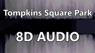 Mumford & Sons   Tompkins Square Park (8D AUDIO)
