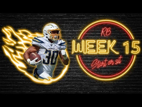 2019 Fantasy Football - Week 15 Running Back Start or Sit