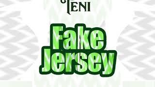 Teni   Fake Jersey (Audio)