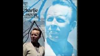 Charlie Louvin -  Something To Think About