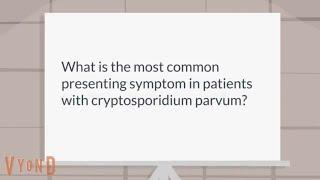 Was sind Symptome von Cryptosporidium-Parvum
