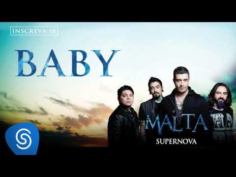 Malta - Baby (Álbum Supernova) [Áudio Oficial]