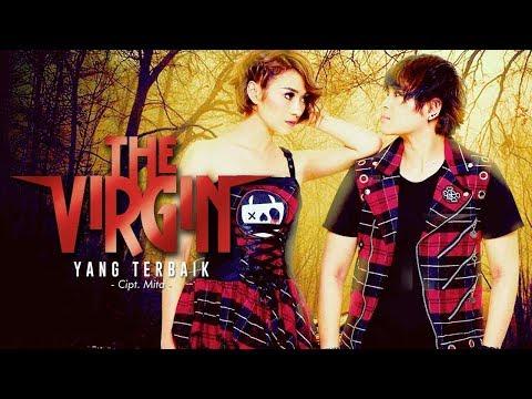The Virgin Rilis Serentak Single Terbaru Berjudul Yang Terbaik Di Radio