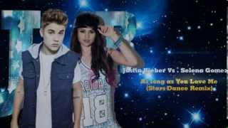Justin Bieber Vs Selena Gomez - As Long As You Love Me (Josh R Stars Dance Mashup Remix) (Pitched)
