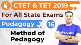 1:00 PM - CTET & TET 2019 | Pedagogy By Rajendra Sir | Method Of Pedagogy