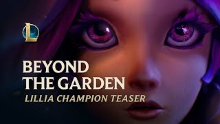 Beyond the Garden | Lillia Champion Teaser - League of Legends