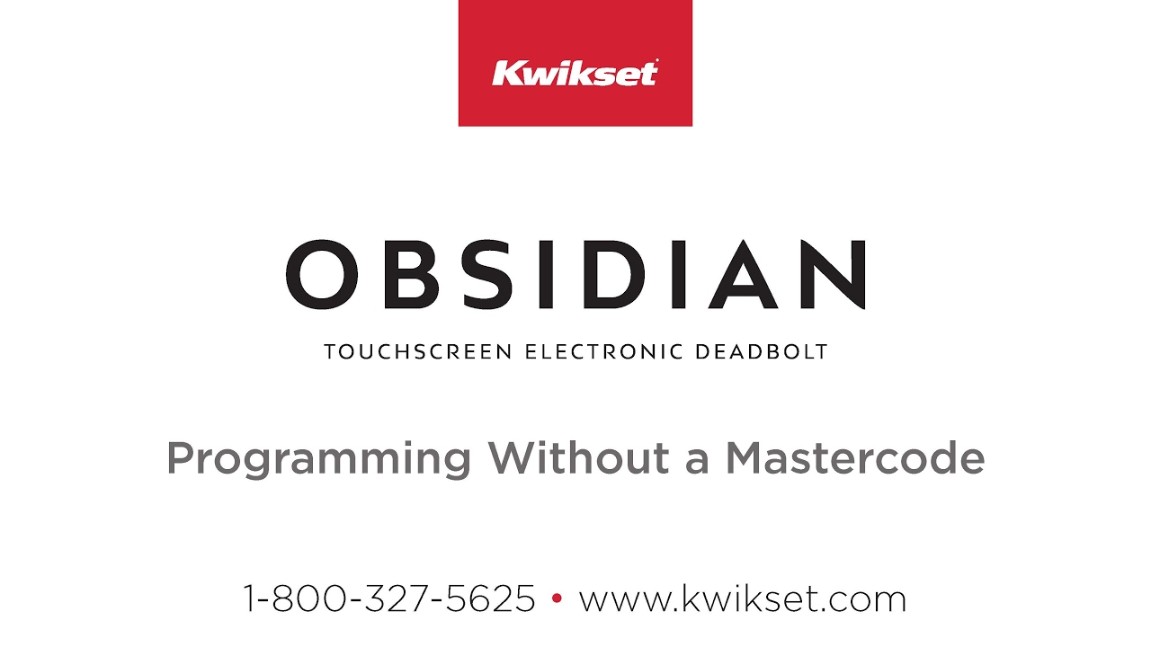 Kwikset Obsidian Programming Without a Mastercode
