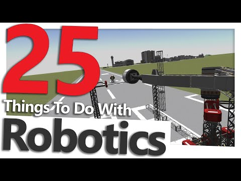 Kerbal Space Program: 25 Things To Do With Robotics