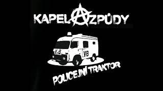 Video Kapela Způdy - DRUH - Album Policejní Traktor 2016 (CZ PUNK PITC