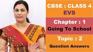 CBSE | Class 4 | Environmental Science | 1 Going To School | Part 2 | Hindi Explanation Video
