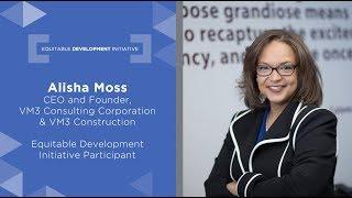 Equitable Development Initiative | Alisha Moss